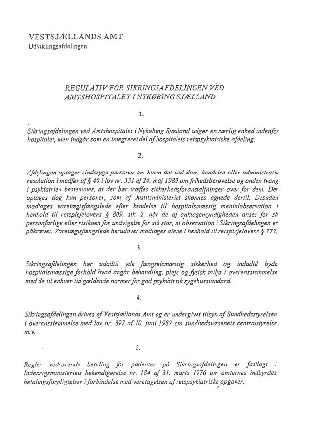 Side 1 - Bilag 1 - Regulativ for Sikringsafdelingen ved Amtshospitalet i Nykøbing Sjælland