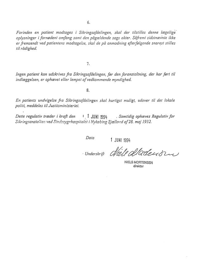 Side 2 - Bilag 1 - Regulativ for Sikringsafdelingen ved Amtshospitalet i Nykøbing Sjælland