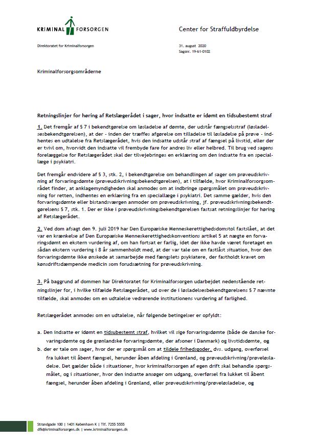 Side 1 - Bilag 6 - Kriminalforsorgens retningslinjer for høring af Retslægerådet i sager, hvor indsatte er idømt en tidsubestemt straf