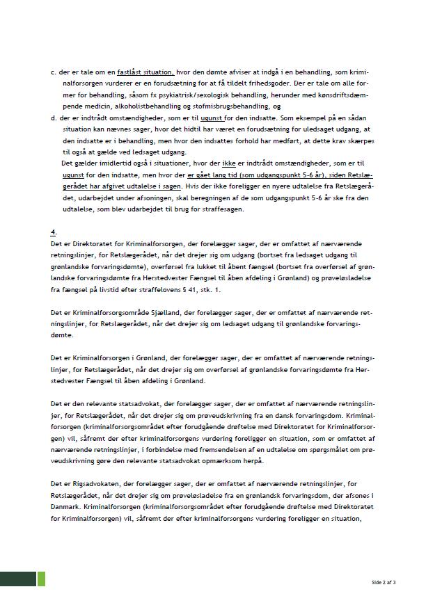 Side 2 - Bilag 6 - Kriminalforsorgens retningslinjer for høring af Retslægerådet i sager, hvor indsatte er idømt en tidsubestemt straf